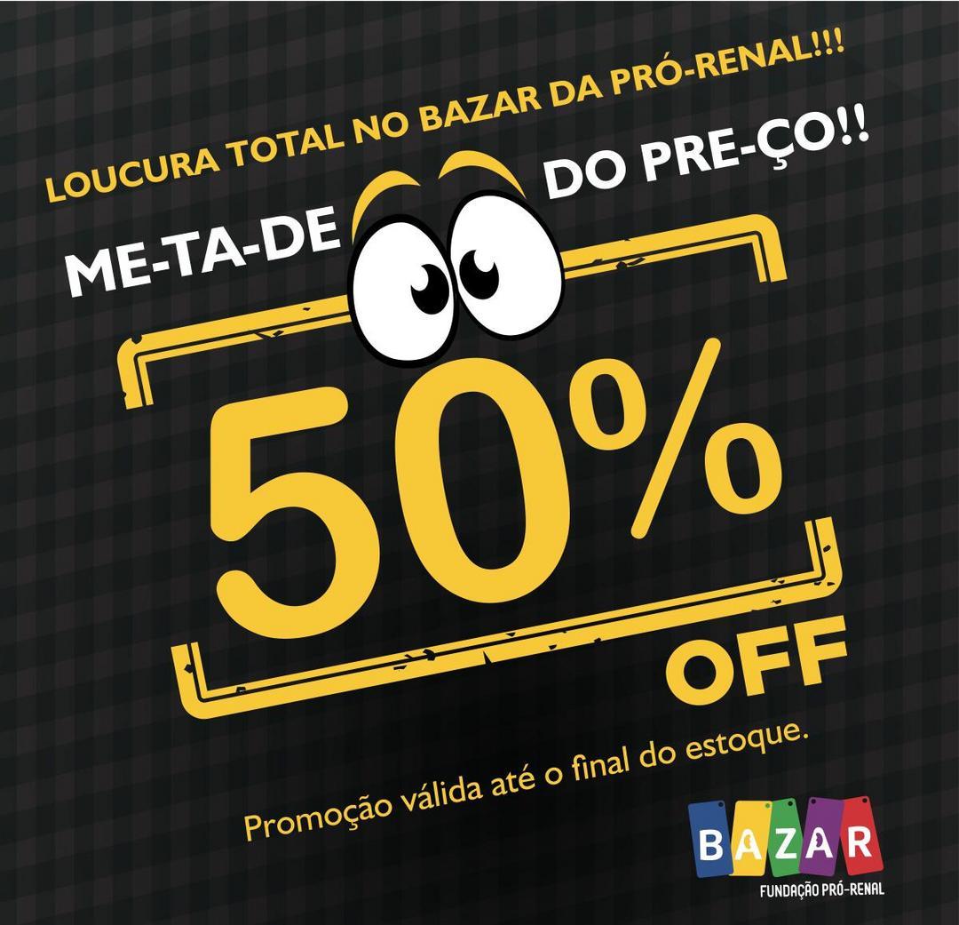 Fundação Pró-Renal promove Bazar Solidário com 50% de desconto