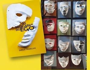 Lançamento do livro: As Máscaras do Ego, de Sheila Tramujas, com ilustração e design de Oswaldo Fontoura Dias
