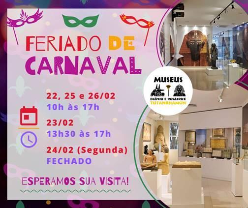 Horários de funcionamento do Museu Egípcio e Rosacruz no feriado de Carnaval 2020