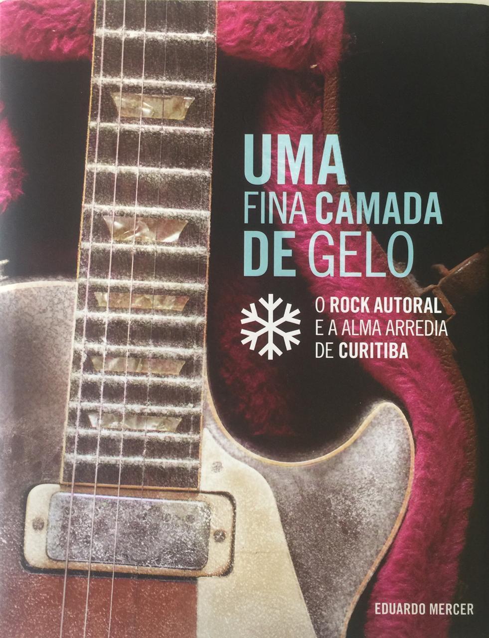 Livro sobre o rock de Curitiba ganha nova tiragem