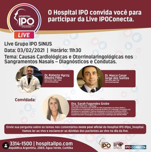 Hospital IPO promove live sobre sangramentos nasais em pacientes cardiológicos