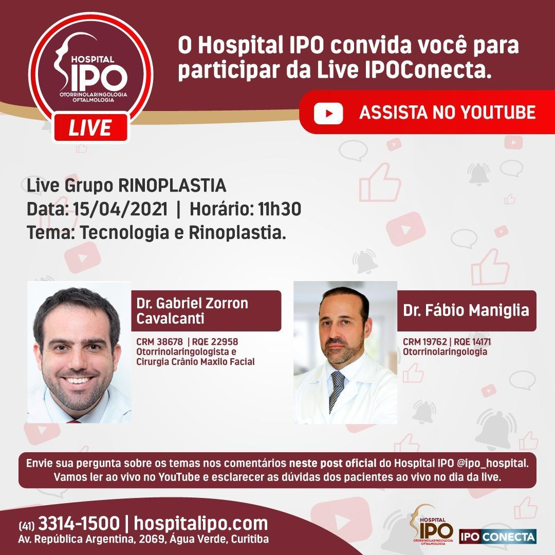 Hospital IPO promove live sobre Tecnologia e Rinoplastia