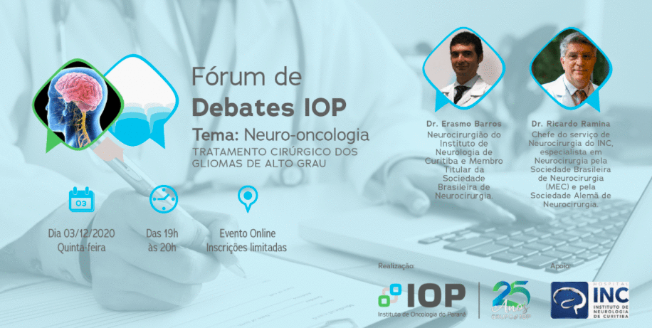 Fórum de Debates do IOP sobre Neuro-oncologia discute Gliomas de Alto Grau