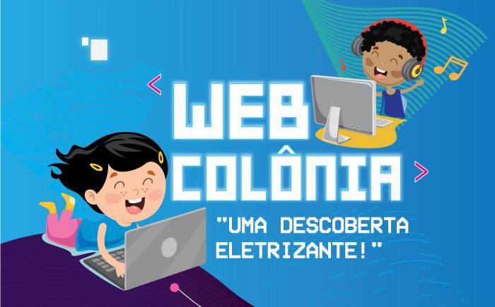 """Santa Mônica promove a WEB Colônia de Férias com tema """"Uma descoberta eletrizante"""""""