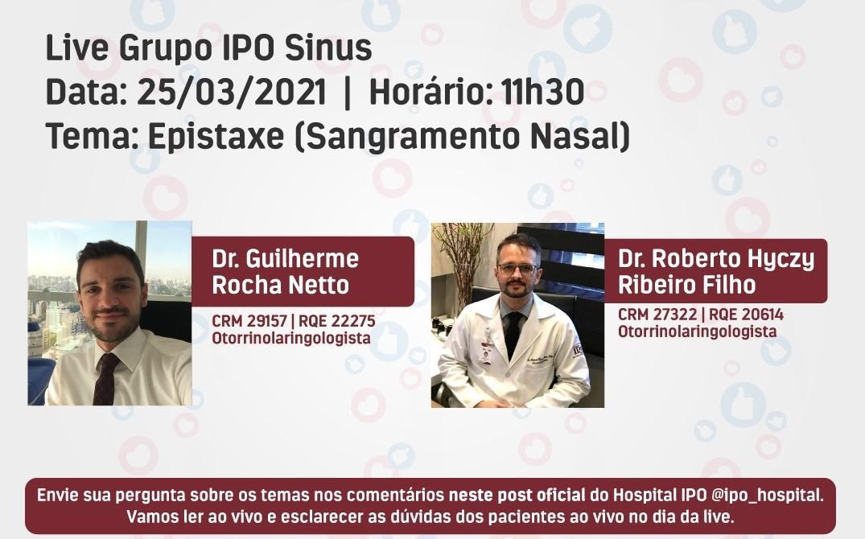 Hospital IPO promove live sobre Sangramentos Nasais