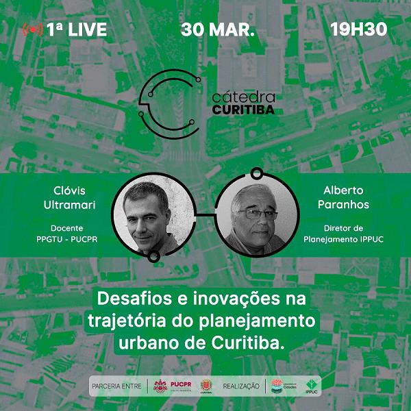 Cátedra Curitiba promove ciclo de eventos gratuitos sobre planejamento urbano