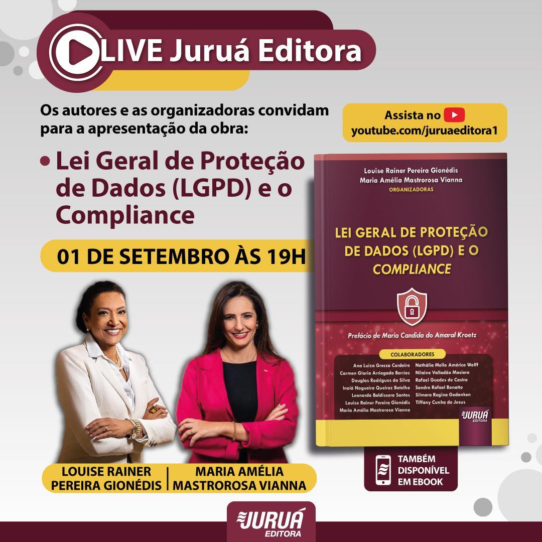 Pereira Gionédis Advogados lança obra que trata sobre a Lei Geral de Proteção de Dados e o Compliance