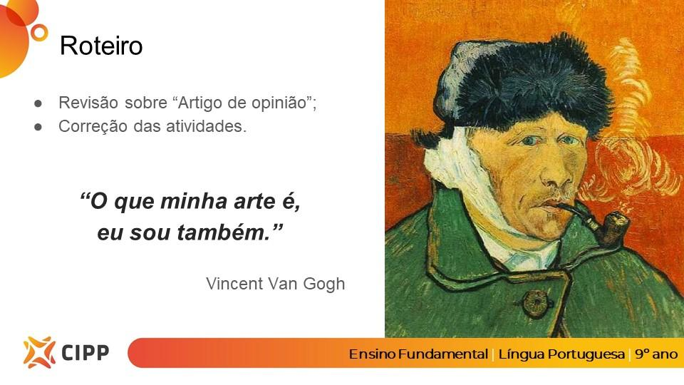 Professores se inspiram em Van Gogh para ensinar de Língua Portuguesa a Matemática