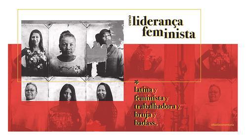 Liderança feminista: com experiências práticas, mentoras abordam habilidades necessárias para mulheres em 2021