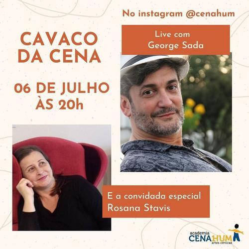 George Sada e Rosana Stavis discutem o fazer teatral em live nesta segunda-feira