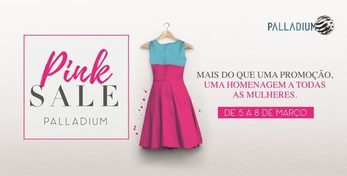 Pink Sale: promoção em homenagem ao Dia Internacional da Mulher movimenta Palladium Curitiba
