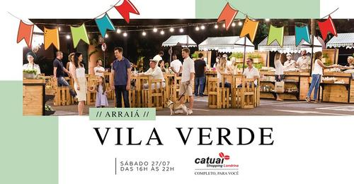 """Vila Verde tem edição especial neste sábado com """"Arraiá"""""""