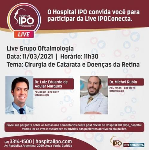 Hospital IPO promove live sobre Cirurgia de Catarata e Doenças de Retina