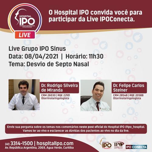 Hospital IPO promove live sobre Desfio de Septo Nasal
