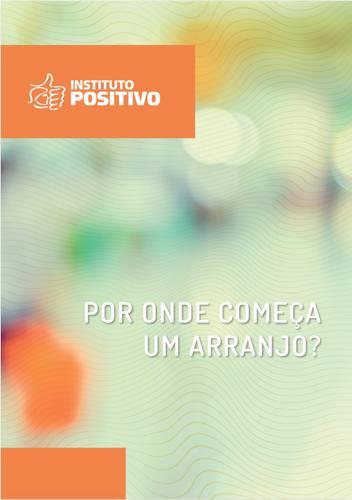 Instituto Positivo disponibiliza e-books gratuitos para ajudar na implantação do Regime de Colaboração nos mun
