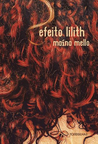 Um romance ardente sobre Lilith, a transgressora original