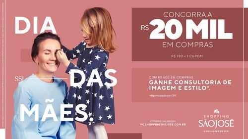 Dia das Mães: Shopping São José faz sorteio de vales-compras de R$ 20 mil e oferece consultoria de imagem