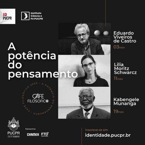 Café Filosófico da PUCPR traz nomes como Eduardo Viveiros de Castro, Lilia Schwarcz e Kabengele Munanga